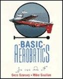 Book Basic Aerobatics by Geza Szurovy