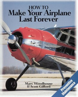 Book How to Make Your Airplane Last Forever by Mary Woodhouse
