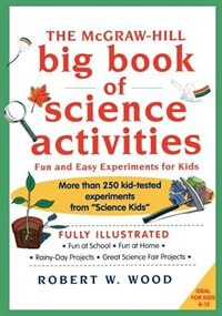Book The McGraw-Hill Big Book of Science Activities by Robert Wood