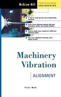 Book Machinery Vibration Alignment: Alignment by Victor Wowk