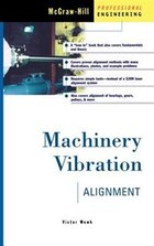 Machinery Vibration Alignment: Alignment
