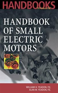 Book Handbook of Small Electric Motors by William Yeadon