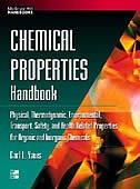 Chemical Properties Handbook: Physical, Thermodynamics, Environmental Transport, Safety & Health…