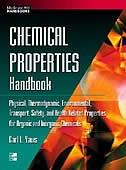 Chemical Properties Handbook: Physical, Thermodynamics, Environmental Transport, Safety & Health…