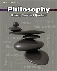 Philosophy Thinkers, Theories, And Questions Student Text