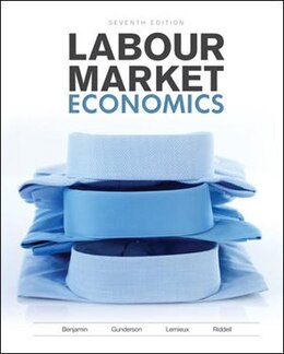 Book Labour Market Economics by Dwayne Benjamin