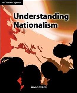 Book Understanding Nationalism by Margaret Hoogeveen