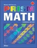 Book Prism Math Blue Student Workbook by Mcgraw-hill Ryerson