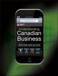 Understanding Canadian Business, 7th Cdn Edition