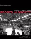 Book Sports in Society: Issues and Controversies: Issues and Controversies, Second CDN Edition by Jay Coakley