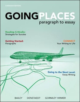 Book Going Places: Paragraph to Essay by Richard Bailey
