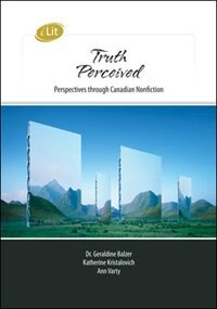 Book iLit Truth Perceived: Perspectives Through Canadian Nonfiction by Susan Goldberg