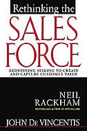 Rethinking the Sales Force: Redefining Selling to Create and Capture Customer Value: Redefining…