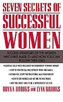 Book Seven Secrets of Successful Women: Success Strategies of the Women Who Have Made It  -  And How You… by Donna Brooks