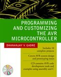 Book Programming and Customizing the AVR Microcontroller by Dhananjay Gadre
