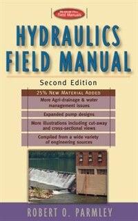 Hydraulics Field Manual, 2nd Edition