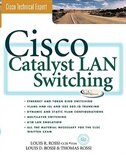 Book Cisco Catalyst LAN Switching by Louis D. Rossi