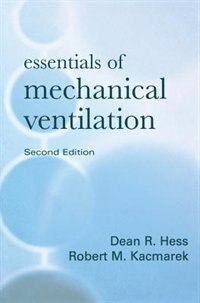 Book Essentials of Mechanical Ventilation, Second Edition by Dean Hess