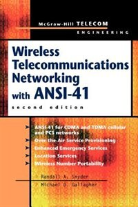 Book Wireless Telecommunications Networking with ANSI-41 by Randall Snyder