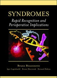 Book Syndromes: Rapid Recognition and Perioperative Implications: Rapid Recognition and Perioperative… by Bruno Bissonnette