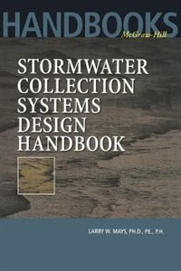 Book Stormwater Collection Systems Design Handbook by Larry Mays