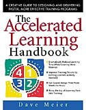 Book The Accelerated Learning Handbook: A Creative Guide to Designing and Delivering Faster, More… by Dave Meier