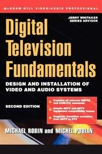 Book Digital Television Fundamentals by Michael Robin
