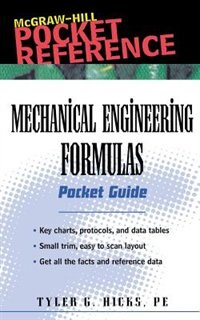 Book Mechanical Engineering Formulas Pocket Guide by Tyler G. Hicks