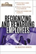 Book Recognizing and Rewarding Employees by R. Bowen