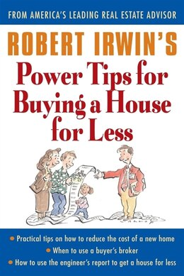 Book Robert Irwin's Power Tips for Buying a House for Less by Robert Irwin