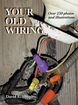 Book Your Old Wiring by David E. Shapiro