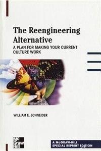 Book Sre The Reengineering Alternative by William Schneider