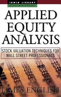 Book Applied Equity Analysis: Stock Valuation Techniques for Wall Street Professionals: Stock Valuation… by James English