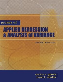 Book Primer  of Applied Regression & Analysis of Variance by Stanton A. Glantz