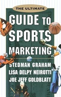 Book The Ultimate Guide to Sports Marketing by Stedman Graham