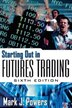 Starting Out in Futures Trading by Mark Powers