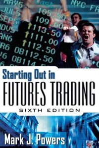 Book Starting Out in Futures Trading by Mark Powers
