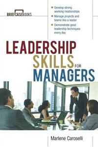 Book Leadership Skills for Managers by Marlene Caroselli
