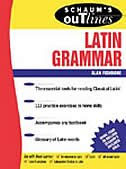Book Schaum's Outline of Latin Grammar by Alan Fishbone