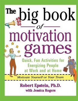 Book The Big Book of Motivation Games by Robert Epstein