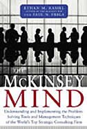 Book McKinsey Mind: Understanding and Implementing the Problem-Solving Tools and Management Techniques… by Ethan Rasiel