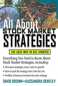 Book All About Stock Market Strategies: The Easy Way To Get Started by David Brown
