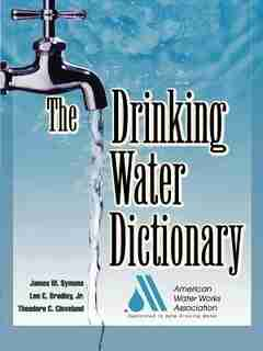 The Drinking Water Dictionary by American Water Works Association