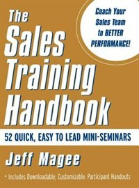 Book Sales Training Handbook: 52 Easy -to-Lead Mini Seeminars by Jeff Magee