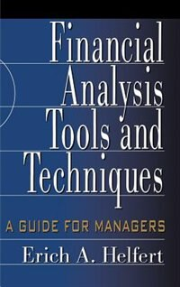 Book Financial Analysis Tools and Techniques: A Guide for Managers: A Guide for Managers by Erich Helfert