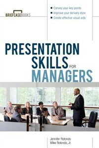 Book Presentation Skills For Managers by Jennifer Rotondo