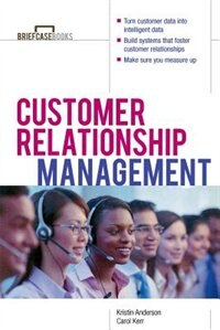 Book Customer Relationship Management by Kristin Anderson