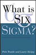 Book What is Six Sigma? by Peter Pande