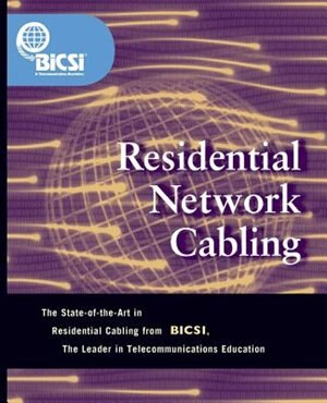 Residential Network Cabling by BICSI
