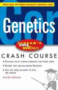 Schaum's Easy Outline of Genetics by William Stansfield